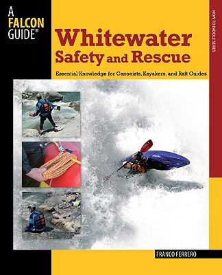 White Water Safety and Rescue By Ferrero, Franco
