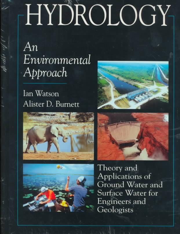 Hydrology By Watson, Ian/ Burnett, Alister D.