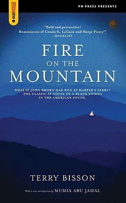Fire on the Mountain By Bisson, Terry/ Jamal, Mumia Abu (INT)